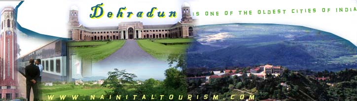 "Dehradun :- ""The Gateway of Gharwal Hills"""